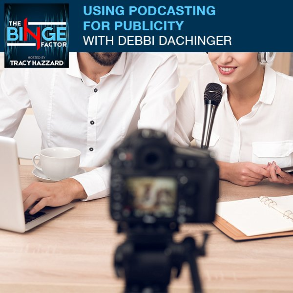 TBF 33 | Podcasting For Publicity