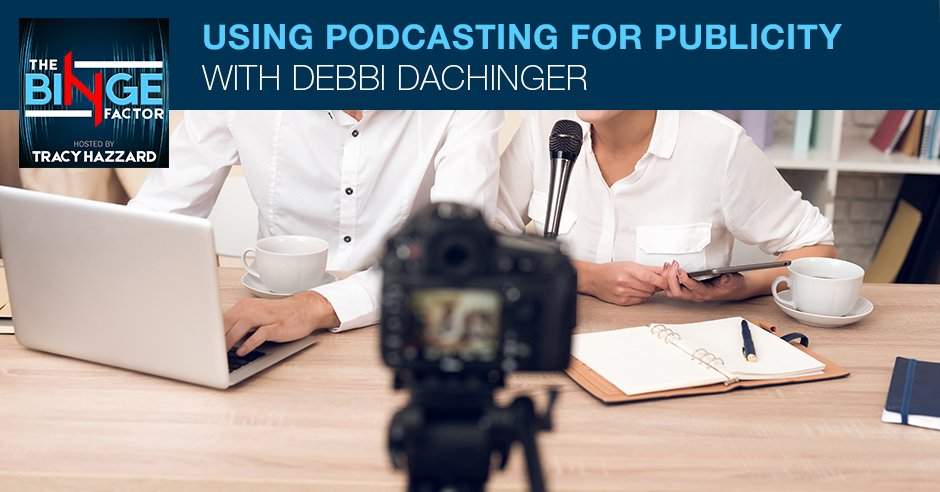 TBF 33   Podcasting For Publicity