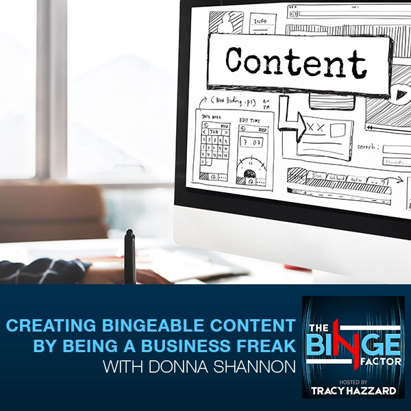 TBF 38 | Creating Bingeable Content