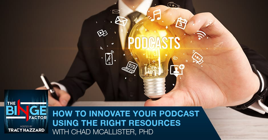 TBF 42 | Innovate Your Podcast