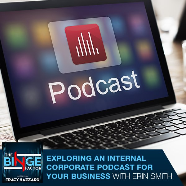 TBF 45 | Internal Corporate Podcast