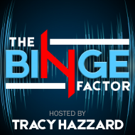 The Binge Factor Podcast