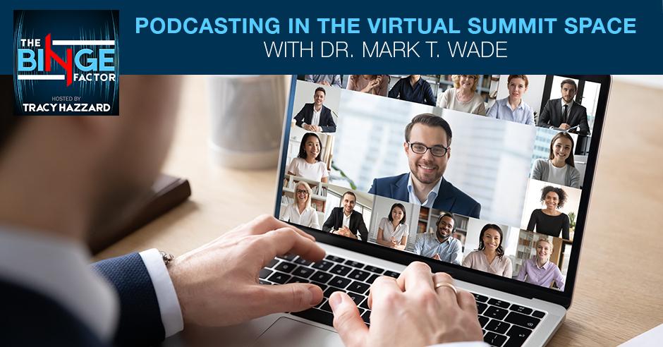 TBF 52 | Virtual Summit Podcast