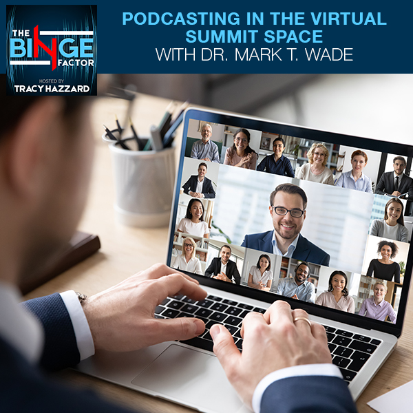 TBF 52 | Virtual Summit Podcast