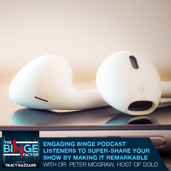 TBF 64 | Engaging The Binge Listeners