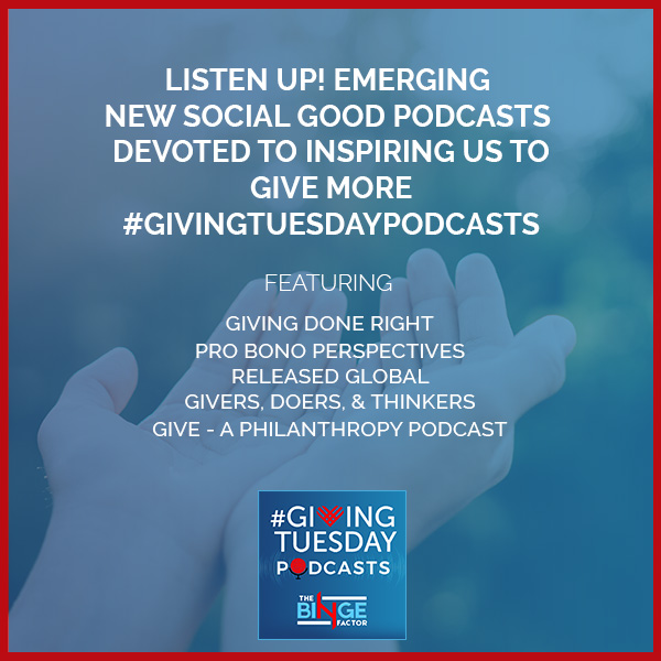TBF 70 | New Social Good Podcasts