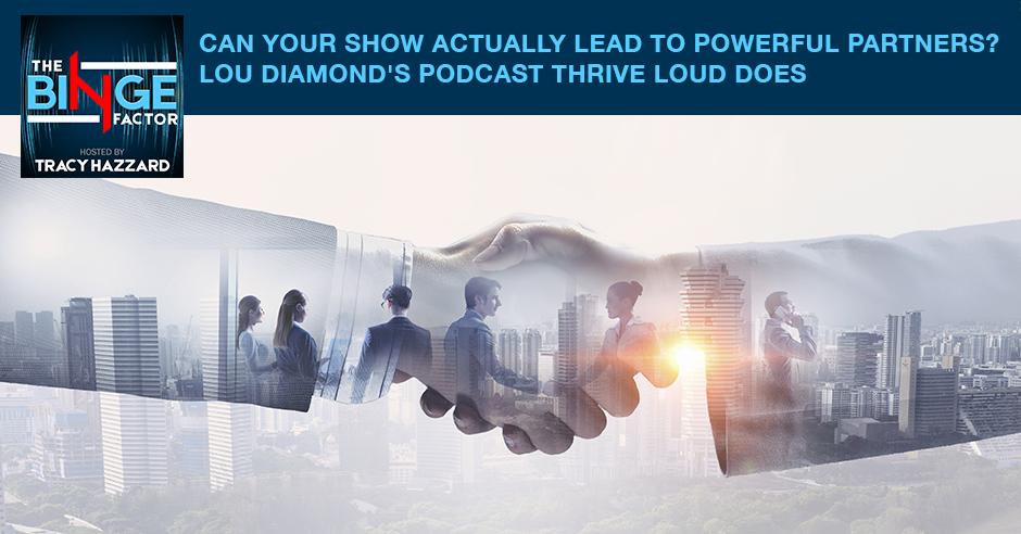TBF 84 Lou Diamond |Thrive LOUD